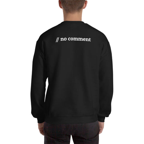 No comment - Unisex Sweatshirt (back print)