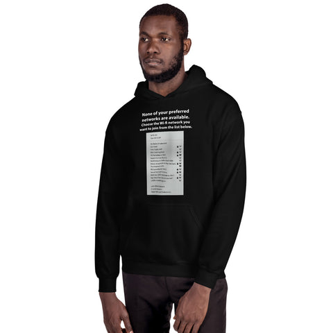 None of your preferred networks are available - Unisex Hoodie