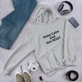 Keep Calm and Get ROOT  - Hooded Sweatshirt (black text)