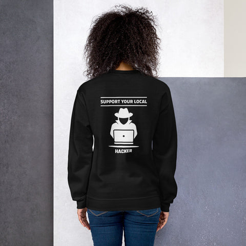 Support your local hacker - Unisex Sweatshirt