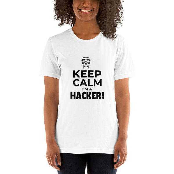 Keep Calm I'm a hacker! - Short-Sleeve Unisex T-Shirt (black text)