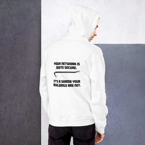 Your network is quite secure - Unisex Hoodie