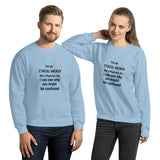 I'm an ethical hacker - Unisex Sweatshirt