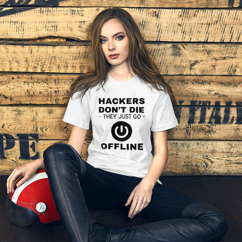 Hackers don't die they just go offline - Short-Sleeve Unisex T-Shirt (black text)