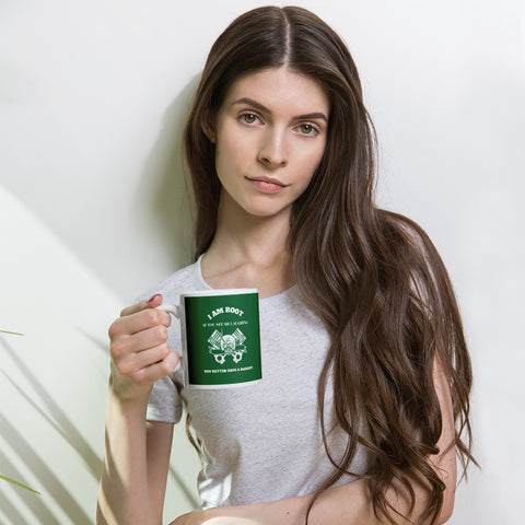 I Am Root If You See Me Laughing You Better Have A Backup - Mug (green)