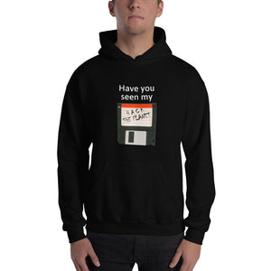 Have you seen my floppy disk  - Hooded Sweatshirt (white text)