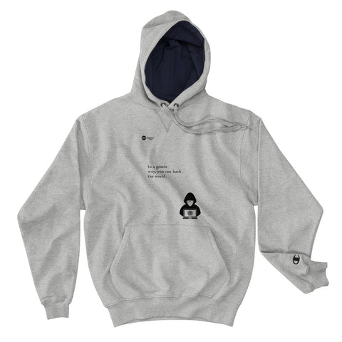 You can hack the world - Champion Hoodie (black text)
