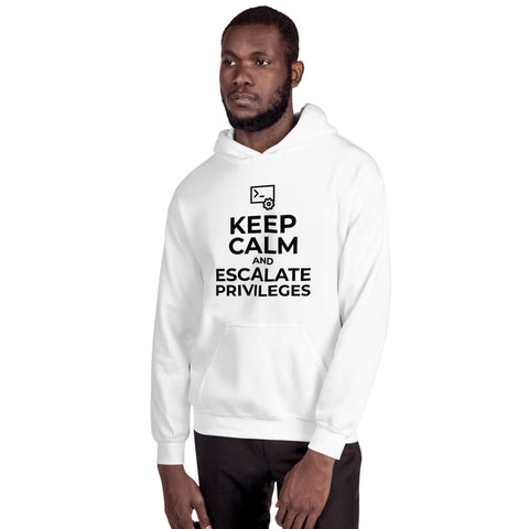 Keep calm and escalate privileges - Unisex Hoodie