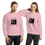 Hacking is kinda my thing - Unisex Sweatshirt