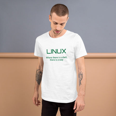 LINUX, where there is a shell - Short-Sleeve Unisex T-Shirt (green text)