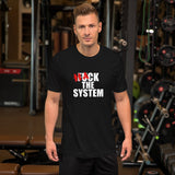Hack the system - Short-Sleeve Unisex T-Shirt