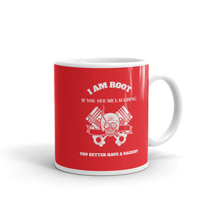 I Am Root If You See Me Laughing You Better Have A Backup - Mug (red)