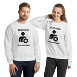 Be nice to me I have admin rights - Unisex Sweatshirt