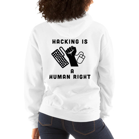 HACKING IS  A HUMAN RIGHT - Unisex Hoodie