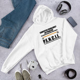 P.E.N.C.I.L. - Hooded Sweatshirt (black text)