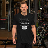 They think he ran some ware - Short-Sleeve Unisex T-Shirt (white text)