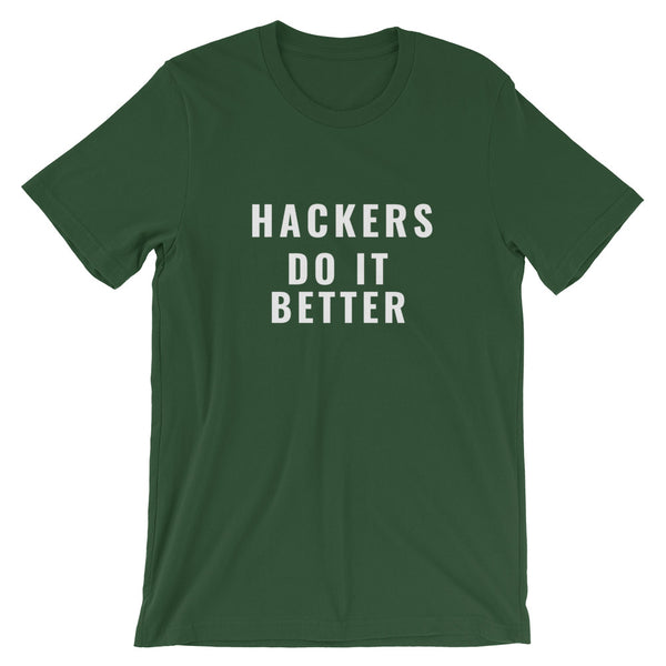 Hackers do it better  - Short-Sleeve Unisex T-Shirt (white text)