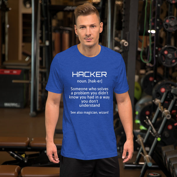 Hacker - Short-Sleeve Unisex T-Shirt (white text)