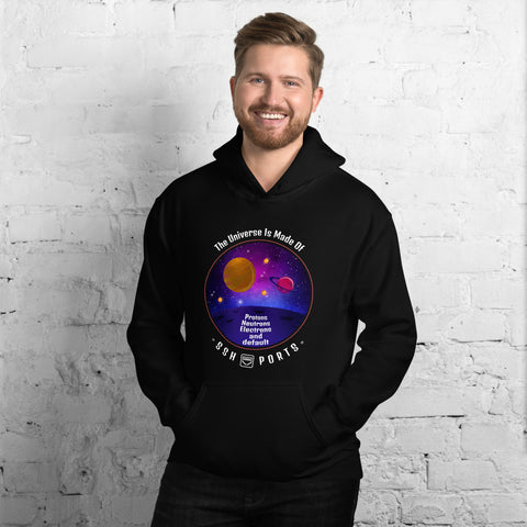 The Universe Is Made Of Default SSH Ports - Unisex Hoodie