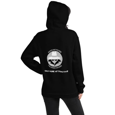 Like other hackers only more attractive - Unisex Hoodie (white text)