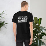 Keep calm and escalate privileges - Short-Sleeve Unisex T-Shirt (with back design)