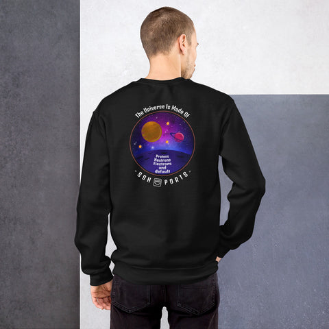 The Universe Is Made Of Default SSH Ports - Unisex Sweatshirt