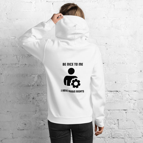 Be nice to me I have admin rights - Unisex Hoodie (black text)