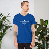 In a relationship with hacking today - Short-Sleeve Unisex T-Shirt