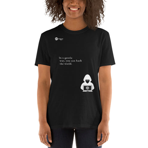 You can hack the world - Short-Sleeve Unisex T-Shirt (white text)