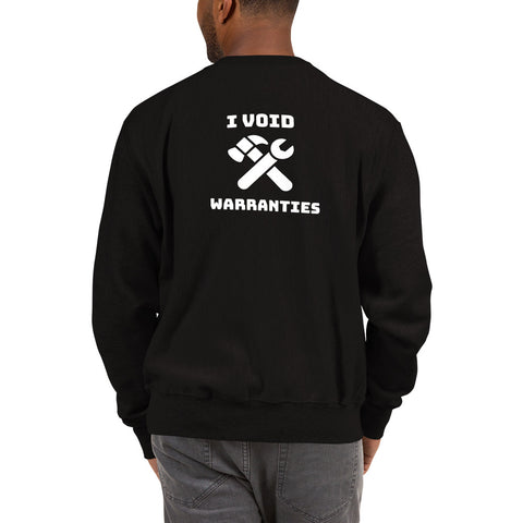 I void warranties - Champion Sweatshirt (white text)