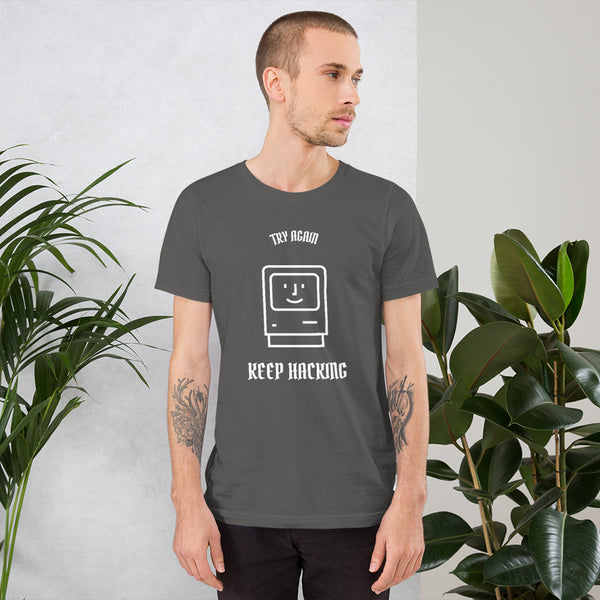 Keep hacking - Short-Sleeve Unisex T-Shirt (white text)