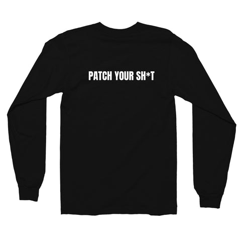 PATCH YOUR SH*T - Long sleeve t-shirt (white text)