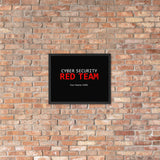 Custom Cyber Security Red team - Framed poster