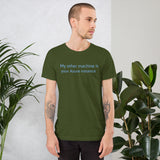 My other machine - Short-Sleeve Unisex T-Shirt (blue text)