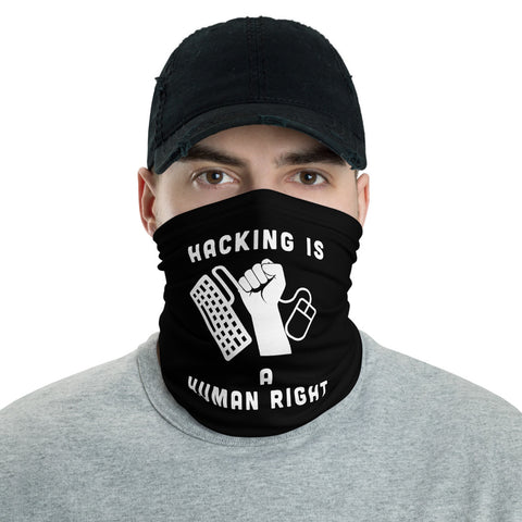 Hacking is a human right - Neck Gaiter