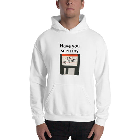 Have you seen my floppy disk - Hooded Sweatshirt (black text)