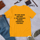 MY CODE NEVER HAS BUGS - Short-Sleeve Unisex T-Shirt (black text)