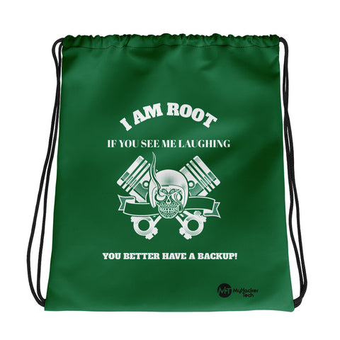 I Am Root If You See Me Laughing You Better Have A Backup - Drawstring bag (green)