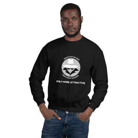 Like other hackers only more attractive - Unisex Sweatshirt (white text)