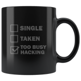 Too busy hacking  - Mug