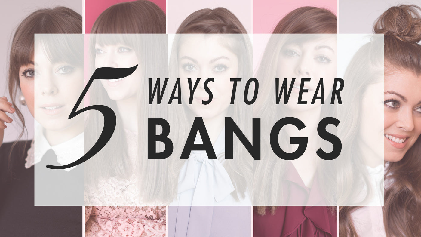 How To Style Bangs Different Ways To Style Bangs