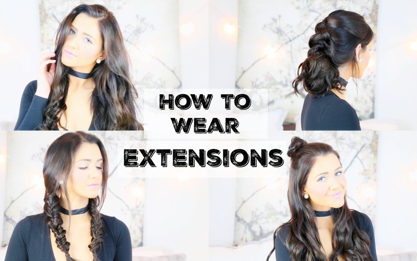 How To Wear Extensions For 5 Different Hairstyles