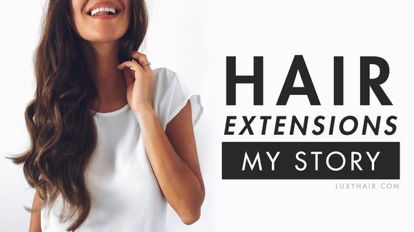 Hair Extensions: My True Story & What I Learned