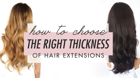 Luxy hair clip in hair extensions how to choose the right thickness pmusecretfo Choice Image