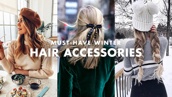 Must-Have Winter Hair Accessories & How to Style Them