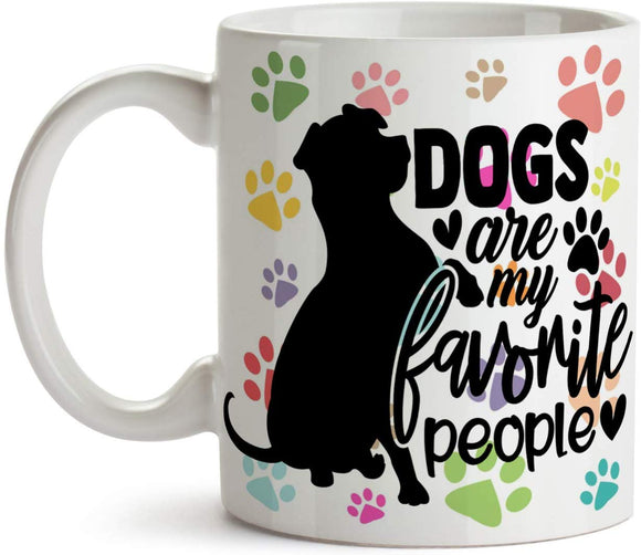 Dogs Are My Favorite People 11oz Coffee Mug - Tea Mug