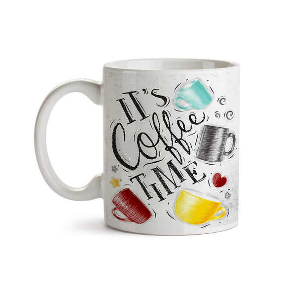 It's Coffee Time 11oz Coffee Mug - Tea Mug