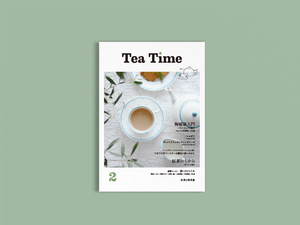 「Tea Time」vol.2