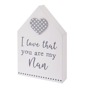 i love that you are my nan house block