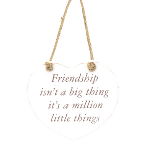 friendship is a million little things sign